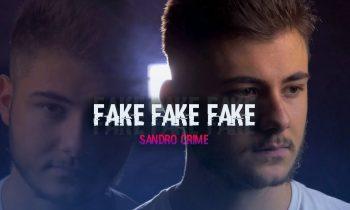 Sandro Crime – FAKE FAKE FAKE (Official Video)