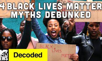 four Black Lives Matter Myths Debunked | Decoded | MTV Information